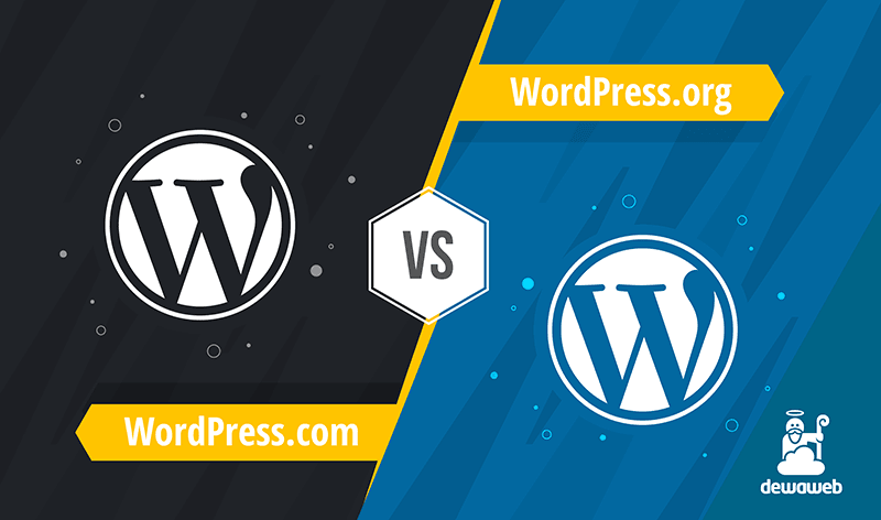 dewaweb-blog-wordpress.com-vs-wordpressORG