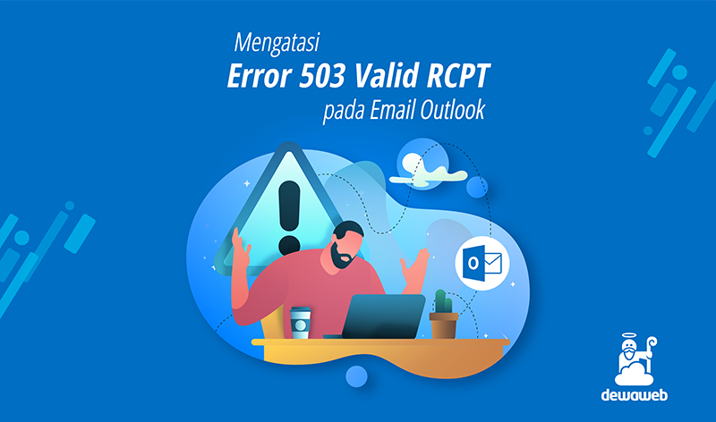 mengatasi error 503 valid rcpt pada email outlook featured image